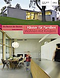 Häuser für Familien - Wohnen mit Kindern; Die ...