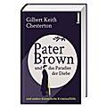 Pater Brown und das Paradies der Diebe