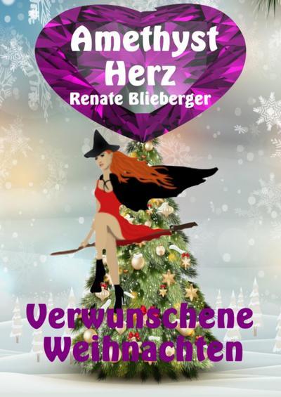 Amethystherz  -  Verwunschene  Weihnachten