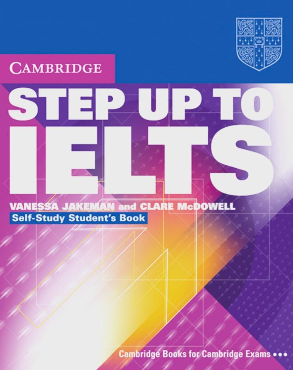 Step Up To IELTS. Self Study Student's Book, Vanessa Jakemann