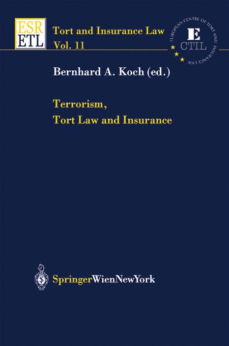 Terrorism, Tort Law and Insurance Bernhard A. Koch