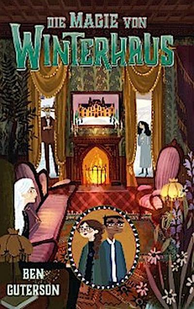 Die Magie von Winterhaus