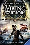 Viking Warriors, Band 1: Der Speer der Götter; HC - Jugendliteratur ab 12 Jahre; Deutsch