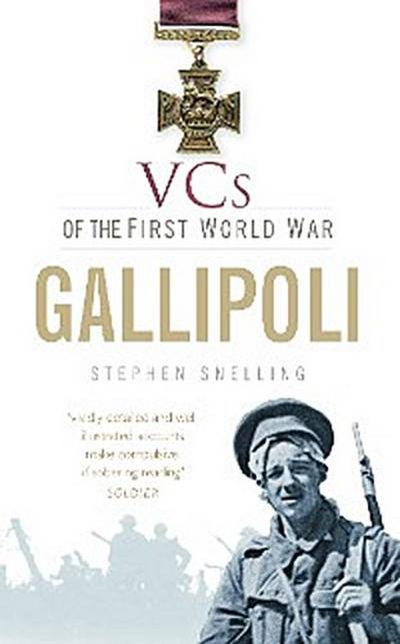 VCs of the First World War: Gallipoli