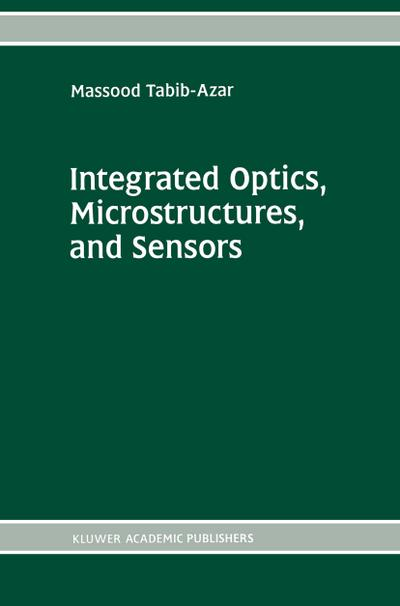 Integrated Optics, Microstructures, and Sensors
