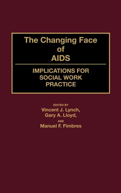 The Changing Face of AIDS