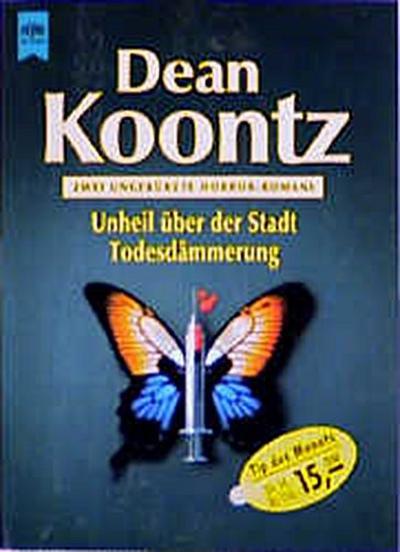 Unheil über der Stadt / Todesdämmerung - Zwei Romane in einem Band