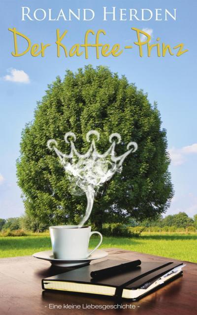 Der Kaffee-Prinz