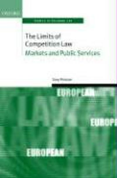 The Limits of Competition Law: Markets and Public Services