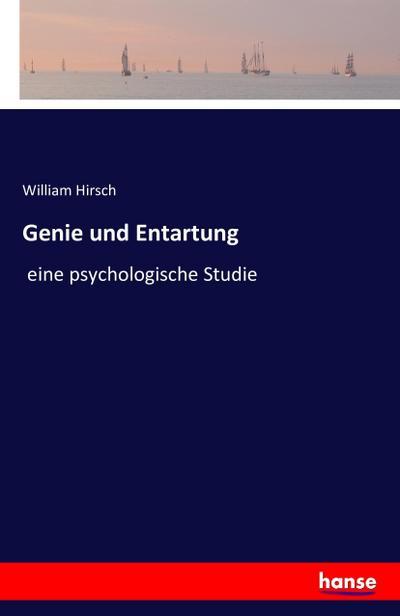 Genie und Entartung