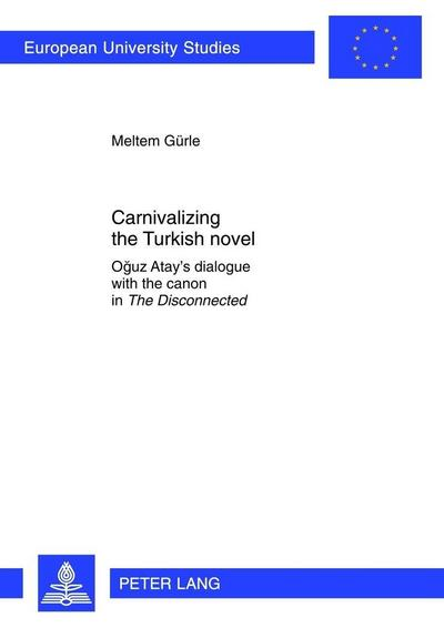Carnivalizing the Turkish novel