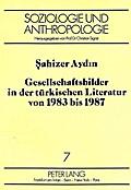 Gesellschaftsbilder in der türkischen Literat ...