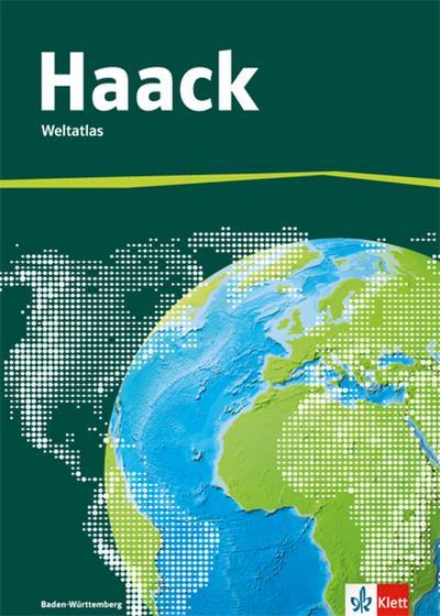 Der Haack Weltatlas für Sekundarstufe 1. Ausgabe Baden-Württemberg