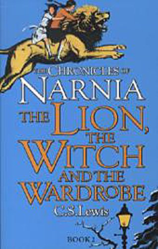 C. S. Lewis ~ The Lion, The Witch And The Wardrobe 9780007323128