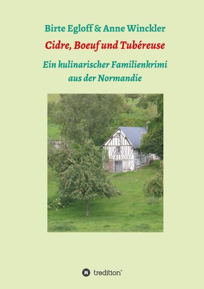 Cidre, Boeuf und Tubéreuse