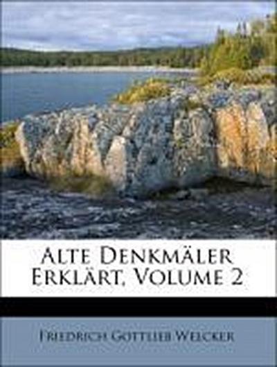 Alte Denkmäler Erklärt, Volume 2