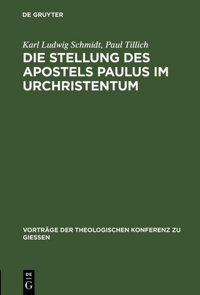 Die Stellung des Apostels Paulus im Urchristentum