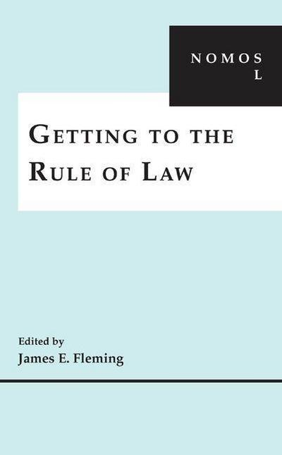 Getting to the Rule of Law