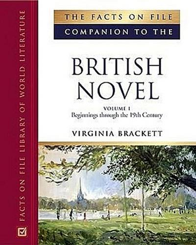 The Facts on File Companion to the British Novel: 2-Volume Set