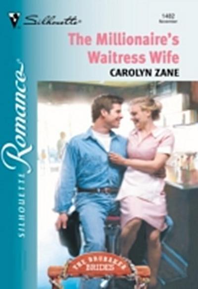 Millionaire's Waitress Wife (Mills & Boon Silhouette)