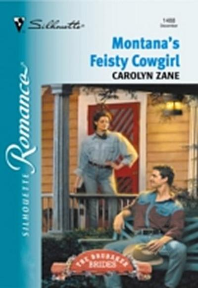 Montana's Feisty Cowgirl (Mills & Boon Silhouette)