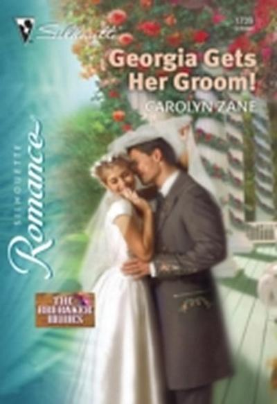 Georgia Gets Her Groom! (Mills & Boon Silhouette)