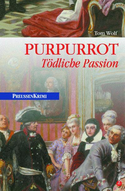 Purpurrot: Tödliche Passion