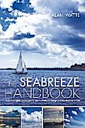 The Seabreeze Handbook: A Practical Guide to the Coastal Winds of Atlantic Europe and the Mediterranean