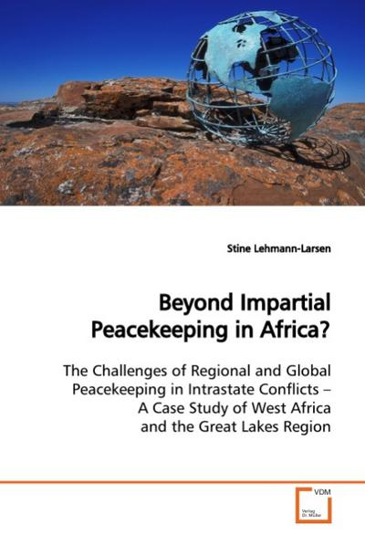 Beyond Impartial Peacekeeping in Africa?
