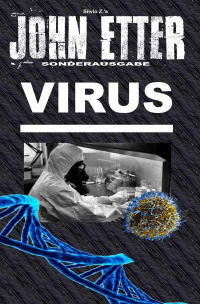 JOHN ETTER - Virus - Sonderausgabe