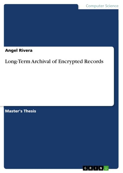 Long-Term Archival of Encrypted Records