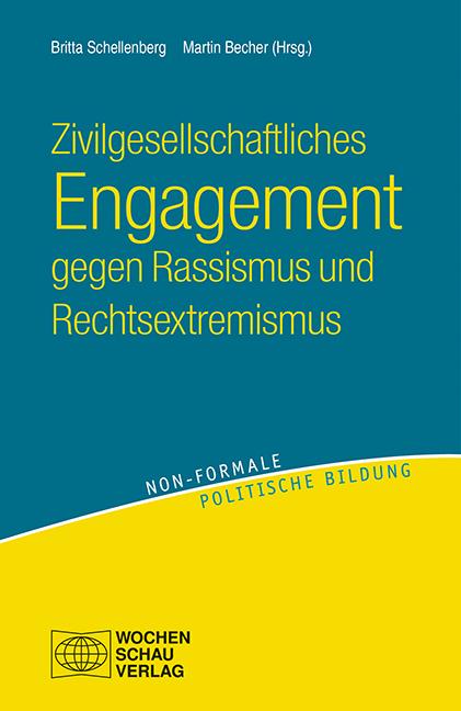 Zivilgesellschaftliches Engagement gegen Rassismus und Rechtsextremismus Br ...