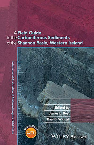 A Field Guide to the Carboniferous Sediments of the Shannon Basin, Western Ireland