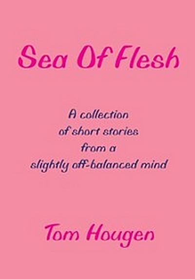 Sea of Flesh
