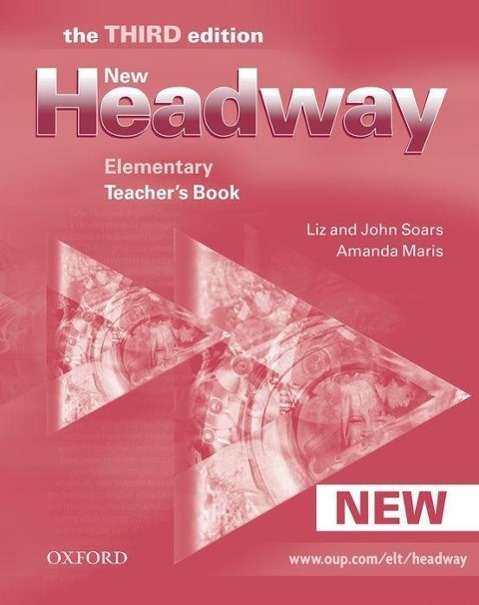 New Headway: Teacher's Book Elementary Level, John Soars