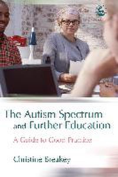 The Autism Spectrum and Further Education