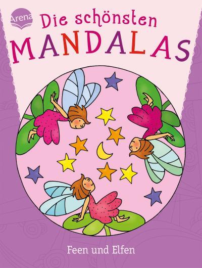 Die schönsten Mandalas. Feen und Elfen