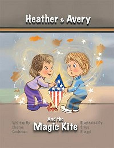 Heather & Avery and the Magic Kite