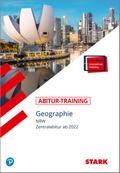 STARK Abitur-Training - Geographie - NRW ab 2022
