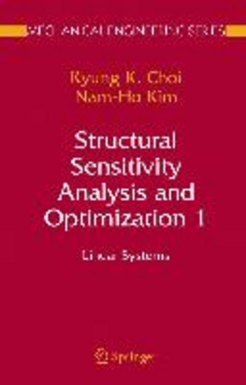 Structural Sensitivity Analysis and Optimization 1 Kyung K. Choi