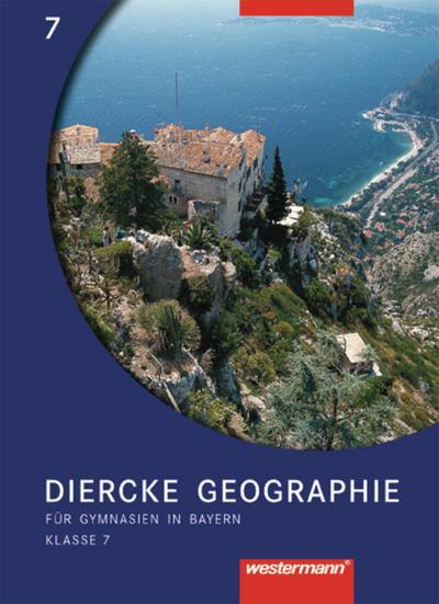 Diercke Geographie, Gymnasien Bayern, Ausgabe 2003 Klasse 7, Schülerband
