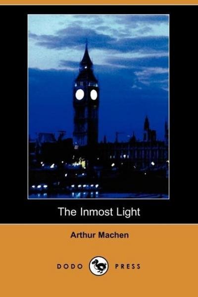 The Inmost Light (Dodo Press)