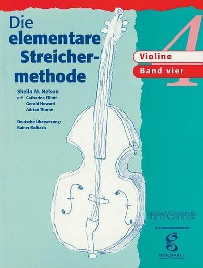 Die elementare Streichermethode Band 4. Violine.