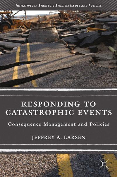 Responding to Catastrophic Events