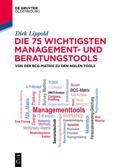 Die 75 wichtigsten Management- und Beratungstools