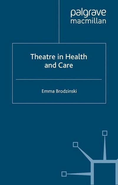 Theatre in Health and Care