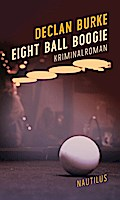 Eight Ball Boogie: Kriminalroman