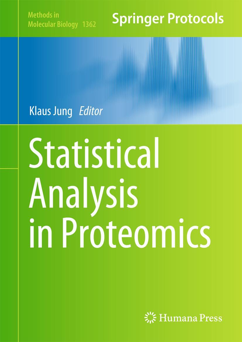 Statistical Analysis in Proteomics Klaus Jung