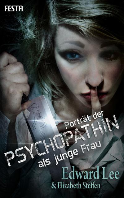 Porträt der Psychopathin als junge Frau