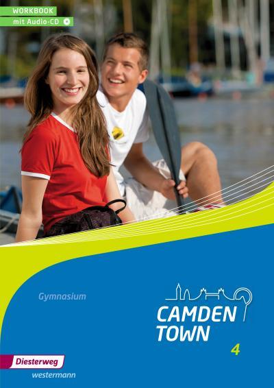 Camden Town - Allgemeine Ausgabe 2012 für Gymnasien: Workbook 4 mit Audio-CD
